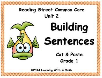 Reading Street First Grade Unit 2  BUILDING SENTENCES  Cut