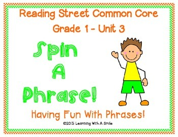 Reading Street Common Core ~ Grade 1 ~ SPIN A PHRASE! ~ Unit 3 ~ Partner  Game