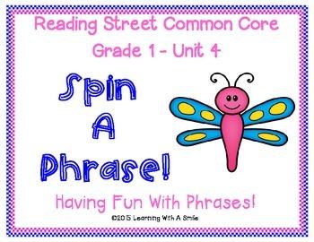 Reading Street First Grade Fluency Partner Game Unit 4 SPIN A PHRASE