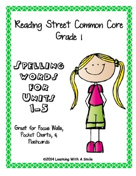 Reading Street Common Core Grade 1 Spelling Words for Word Walls/ Pocket Charts