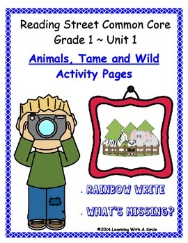 Reading Street Common Core Grade 1 ~ Unit 1 ~ Rainbow Write & What's Missing?