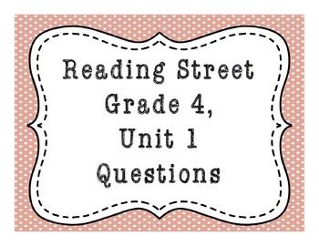 Reading Street Common Core Grade 4, Unit 1 Questions