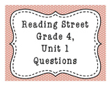 Reading Street Common Core Grade 4, Unit 1 Questions