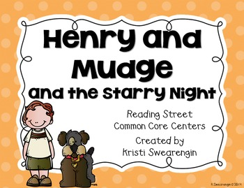 Reading Street Common Core Henry and Mudge and the Starry Night Unit 1 Week 3