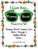 Reading Street 1st Grade Units 1-3 Rhyming Words Cut & Paste