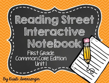 Reading Street Common Core Interactive Notebook First Grade Unit 1