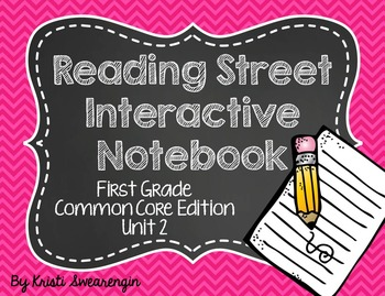 Reading Street Common Core Interactive Notebook First Grade Unit 2
