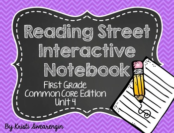 Reading Street Common Core Interactive Notebook First Grade Unit 4