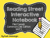 Reading Street Common Core Interactive Notebook First Grade Unit 5