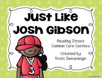 Reading Street Common Core Just Like Josh Gibson Centers Unit 6 Week 1