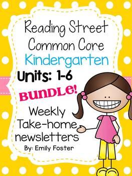 Reading Street Common Core Kindergarten Units 1-6 Weekly Newsletters Bundle