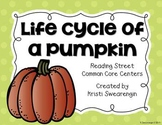 Reading Street Common Core Life Cycle of a Pumpkin Centers Unit 4 Week 2
