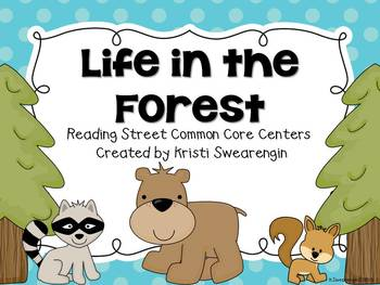 Reading Street Common Core Life in the Forest Centers Unit