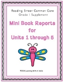 Reading Street First Grade Mini Book Reports Units 1 - 5