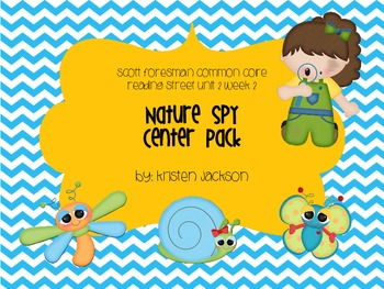 Reading Street Common Core Nature Spy Centers Unit 2 Week 2