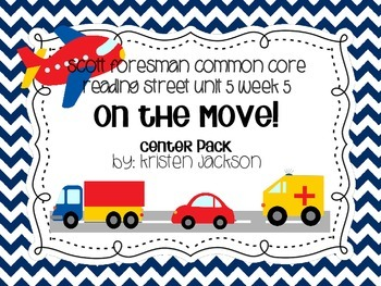 Reading Street Common Core On the Move Centers Unit 5 Week 5