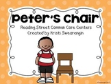 Reading Street Common Core Peter's Chair Centers Unit 4 Week 5