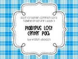 Reading Street Common Core Plaidypus Lost Centers Unit 1 Week 3