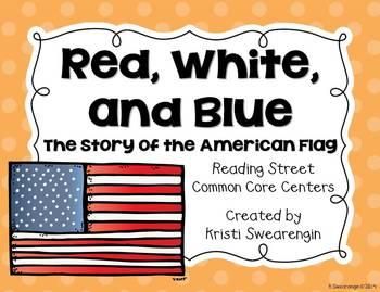 Reading Street Common Core Red, White, and Blue Centers Un