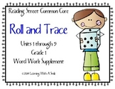 Reading Street First Grade Spelling and High Frequency Roll and Trace