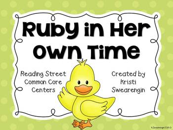 Reading Street Common Core Ruby in Her Own Time Unit 3 Week 2