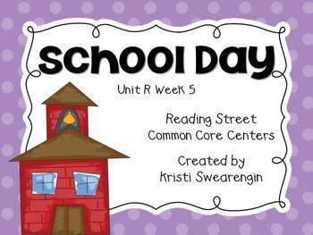 Reading Street Common Core School Day Unit R Week 5