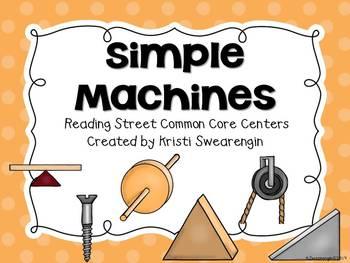 Reading Street Common Core Simple Machines Unit 5 Week 4