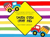 Reading Street Common Core Smash! Crash! Centers Unit 1 Week 5