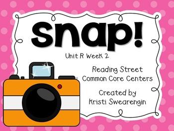 Reading Street Common Core Snap Unit R Week 2