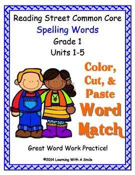 Reading Street Common Core Spelling ~ Color, Cut, and Paste Word Match ~ Grade 1
