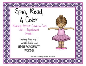 Reading Street FIRST GRADE Unit 1: Spin, Read, & Color ~ Amazing & HF Words