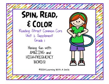 Reading Street GRADE 1 Spin, Read, and Color Word Game UNIT 2