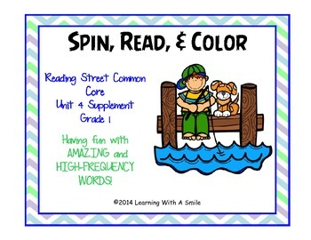 Reading Street Common Core GRADE 1 Spin, Read, & Color  Amazing/HF Words UNIT 4
