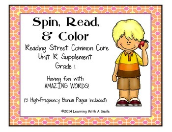 Reading Street Common Core First Grade AMAZING WORDS Unit R: Spin, Read, & Color