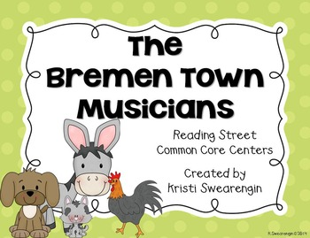 Reading Street Common Core The Bremen Town Musicians Unit 2 Week 4