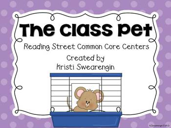 Reading Street Common Core The Class Pet Centers Unit 3 Week 3