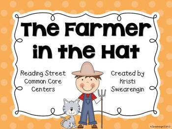 Reading Street Common Core The Farmer in the Hat Centers Unit 2 Week 2
