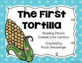 Reading Street Common Core The First Tortilla Centers Unit 4 Week 5