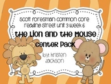 Reading Street Common Core The Lion and the Mouse Centers Unit 3 Week 6