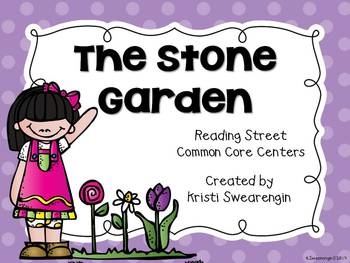 Reading Street Common Core The Stone Garden Unit 5 Week 6