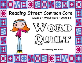 Reading Street First Grade Units 1-5  WORD QUILT Great Literacy Center!
