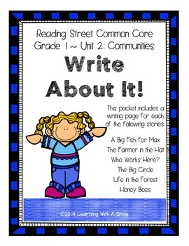 Reading Street First Grade WRITING (Unit 2): Write About It!