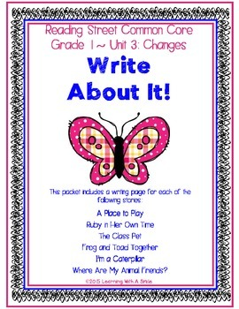 Reading Street First Grade WRITING (Unit 3):  Write About It!