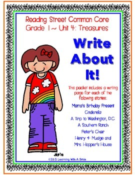 Reading Street First Grade WRITING (Unit 4):  Write About It!