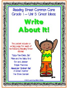 Reading Street First Grade WRITING (Unit 5): WRITE ABOUT IT!