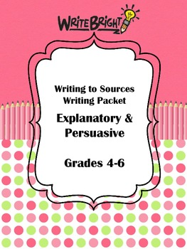 Gr 4-6 Reading Street Common Core Writing to Sources Explanatory Persuasive Pack