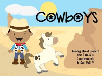 Reading Street Cowboy 6 Week 4 Differentiated 2nd grade