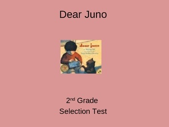 """Reading Street """"Dear Juno  """" Selection Test (Turning Point)"""