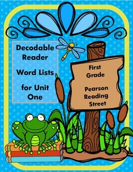 Reading Street Decodable Reader List for First Grade Unit One