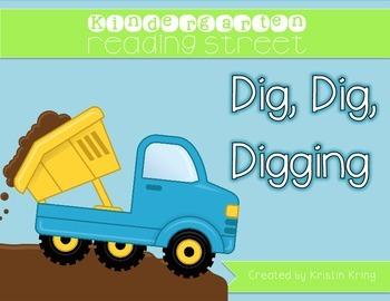 """Reading Street """"Dig, Dig, Digging"""""""
